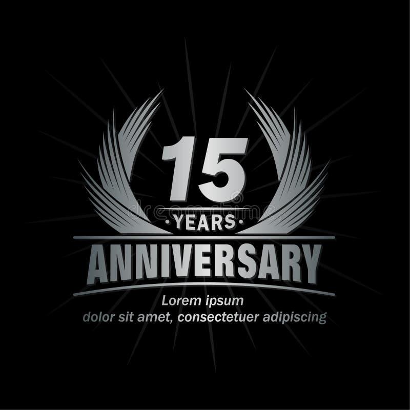 15 έτη επετείου Κομψό σχέδιο επετείου 15ο λογότυπο ετών διανυσματική απεικόνιση