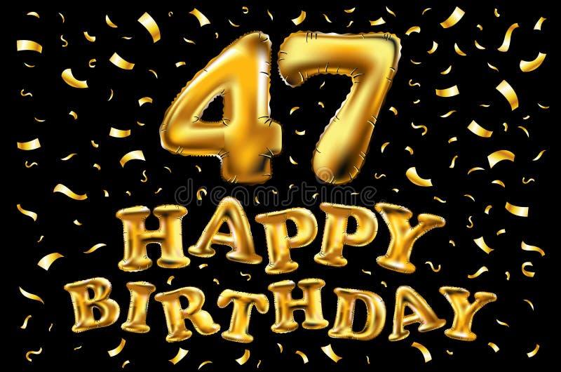 47 έτη επετείου, χρόνια πολλά εορτασμός χαράς τρισδιάστατη απεικόνιση με τα λαμπρά χρυσά μπαλόνια & κομφετί απόλαυσης για το uni  απεικόνιση αποθεμάτων