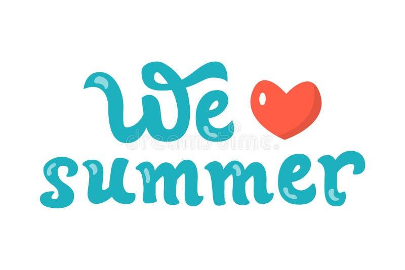 Αγαπάμε το καλοκαίρι ελεύθερη απεικόνιση δικαιώματος