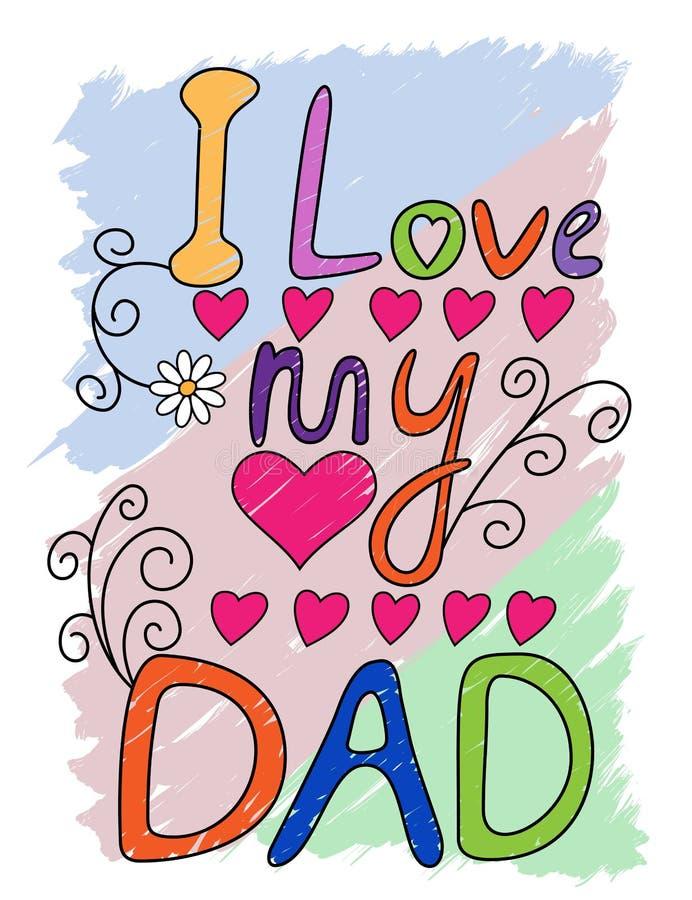 Αγαπώ την τυπογραφία μπλουζών μπαμπάδων μου, διάνυσμα διανυσματική απεικόνιση