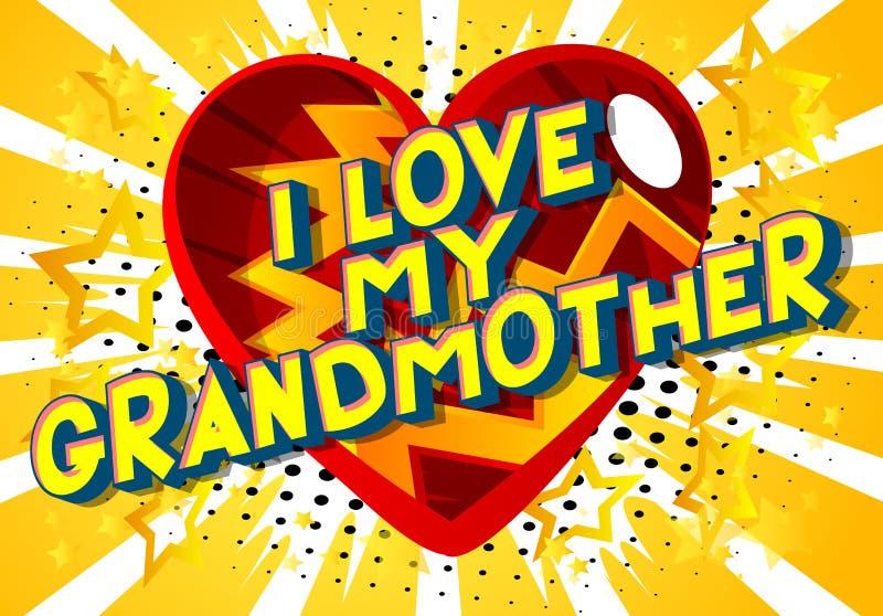 Αγαπώ τη γιαγιά μου - λέξεις ύφους κόμικς διανυσματική απεικόνιση