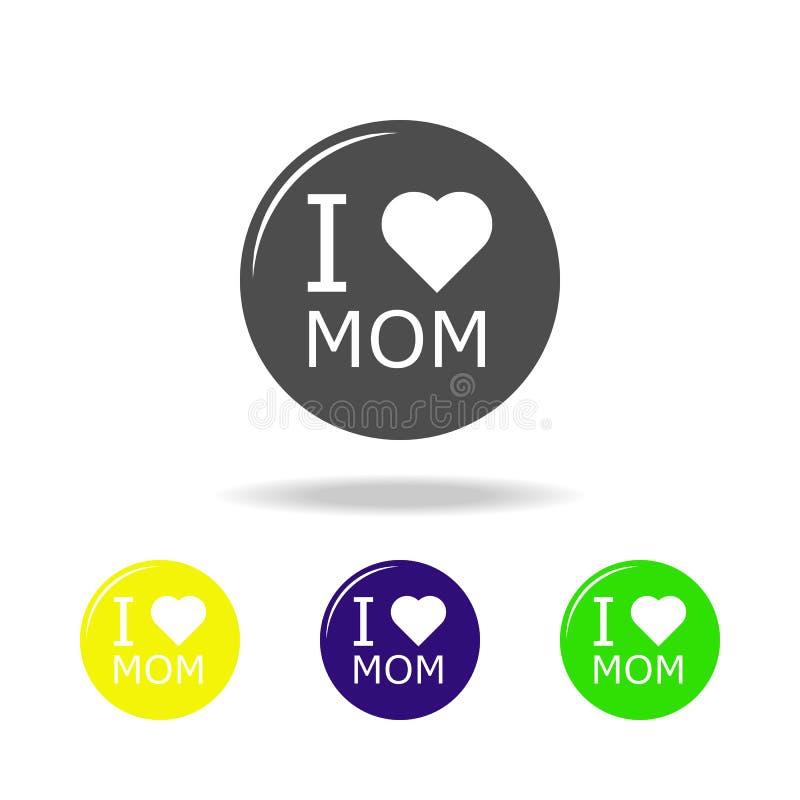 Αγαπώ τη μητέρα μου στα πολύχρωμα εικονίδια καρδιών μου Στοιχείο του εικονιδίου ημέρας μητέρων Εικονίδιο συλλογής σημαδιών και συ ελεύθερη απεικόνιση δικαιώματος