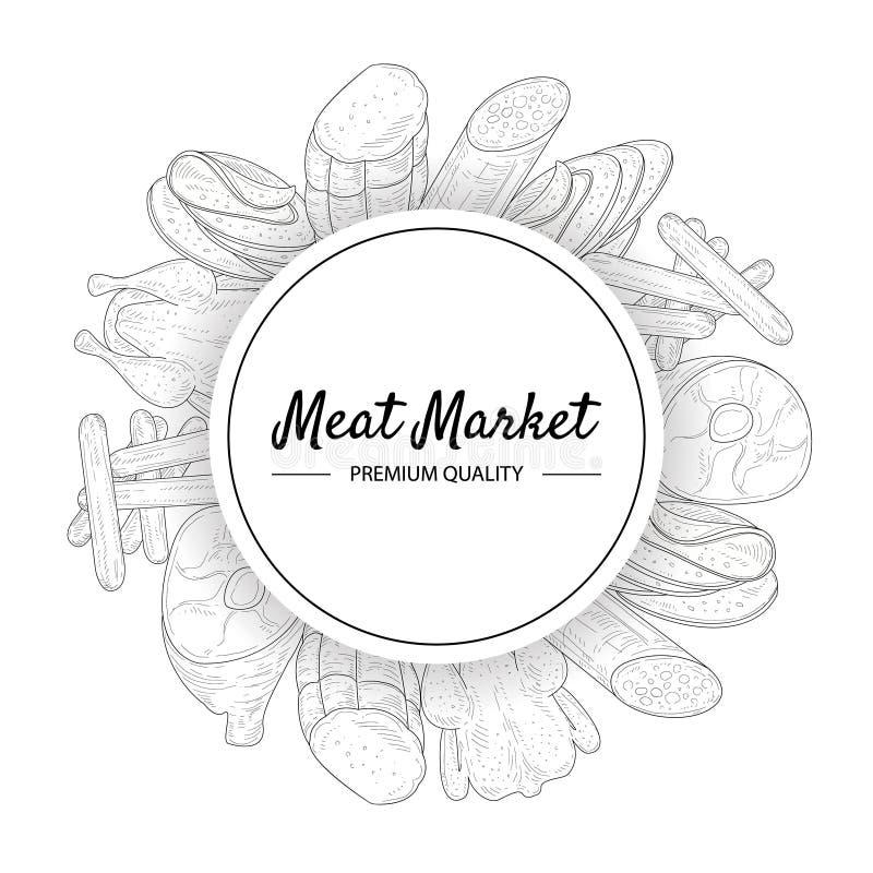 Αγορά κρέατος, πρότυπο εμβλημάτων εξαιρετικής ποιότητας, κρέατα και λουκάνικα γύρω από τη συρμένη χέρι διανυσματική απεικόνιση πλ ελεύθερη απεικόνιση δικαιώματος