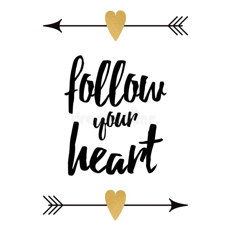 ακολουθήστε την καρδιά &s Εμπνευσμένο απόσπασμα Γράφοντας στοιχεία σχεδίου χεριών, τυπωμένη ύλη, κάρτα απεικόνιση αποθεμάτων