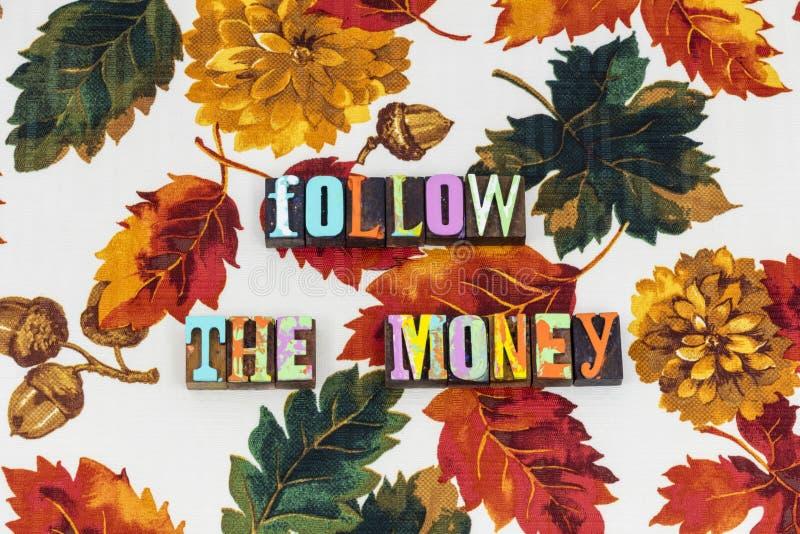 Ακολουθήστε τη δωροδοκία πόρων χρηματοδότησης χρημάτων στοκ φωτογραφίες