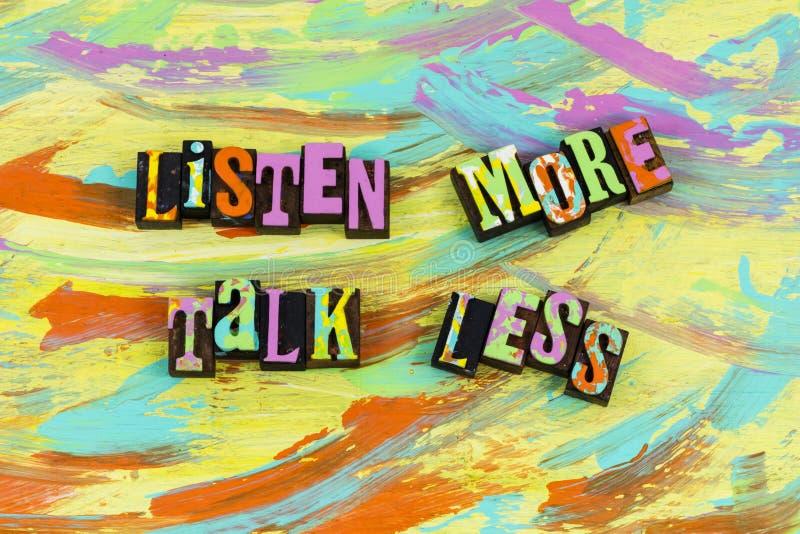 Ακούστε περισσότερη συζήτηση λιγότερο στοκ εικόνες με δικαίωμα ελεύθερης χρήσης