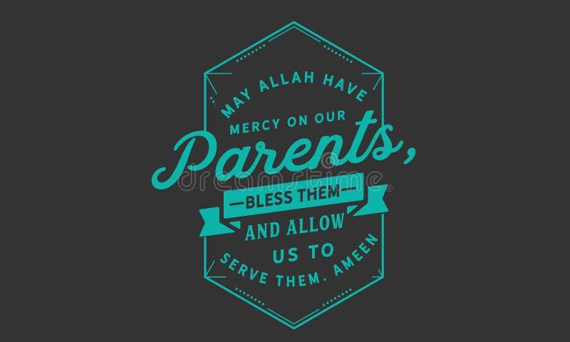 Αλλάχ Μαΐου έχει το έλεος στους γονείς μας, τους ευλογεί και επιτρέπει σε μας για να τους εξυπηρετήσει Ameen απεικόνιση αποθεμάτων