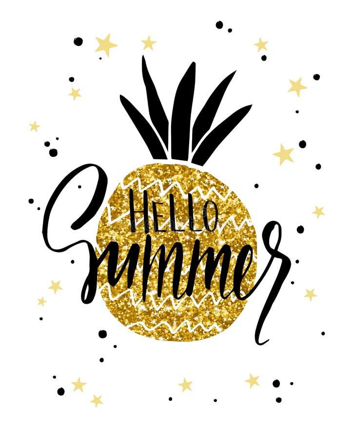 Ανανάς με χρυσό tinsel Αφίσα τυπογραφίας με την εγγραφή - γειά σου καλοκαίρι Μπορέστε να τυπωθείτε στις μπλούζες, τσάντες, αφίσες διανυσματική απεικόνιση