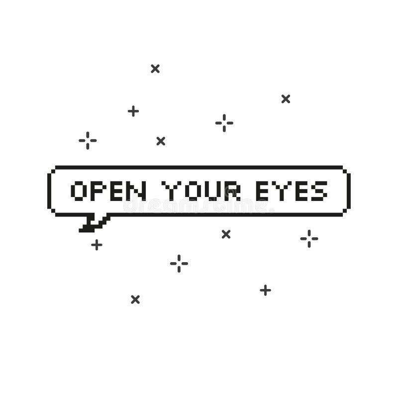 Ανοίξτε τα μάτια σας στην οκτάμπιτη τέχνη εικονοκυττάρου λεκτικών φυσαλίδων απεικόνιση αποθεμάτων