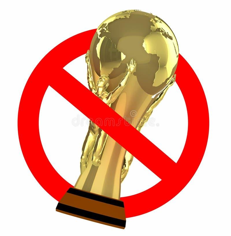 Απαγορευμένο Παγκόσμιο Κύπελλο σημαδιών κυκλοφορίας διανυσματική απεικόνιση