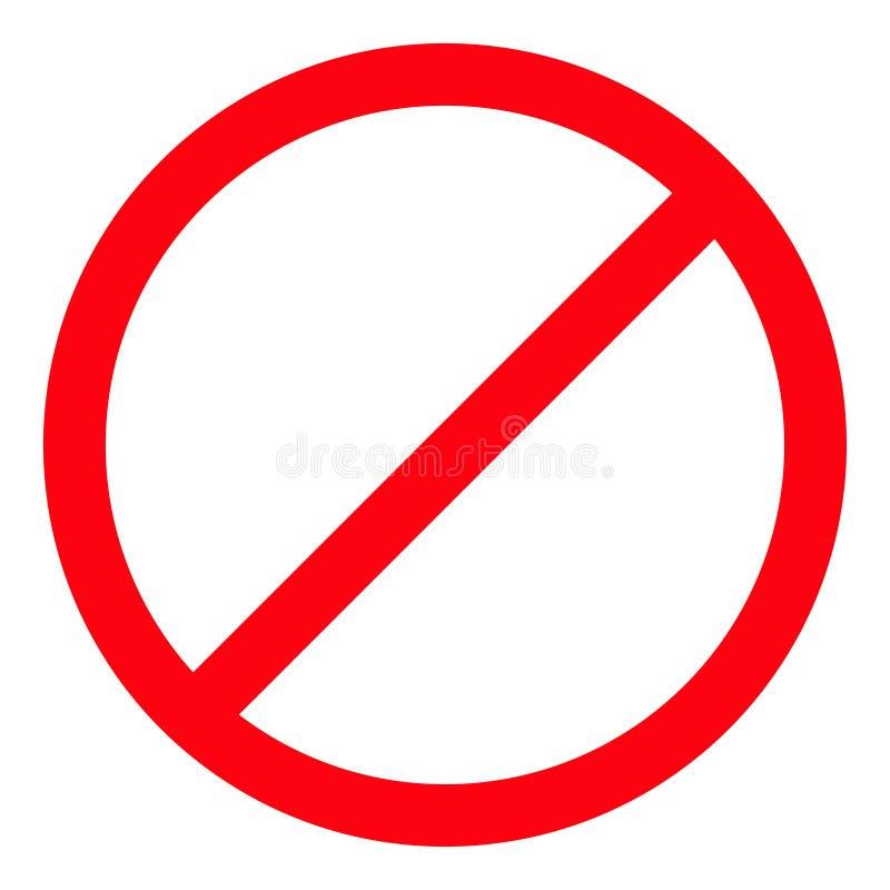 Απαγόρευση κανένα σύμβολο Κόκκινο στρογγυλό προειδοποιητικό σημάδι στάσεων Πρότυπο Άσπρη ανασκόπηση απομονωμένος Επίπεδο σχέδιο διανυσματική απεικόνιση