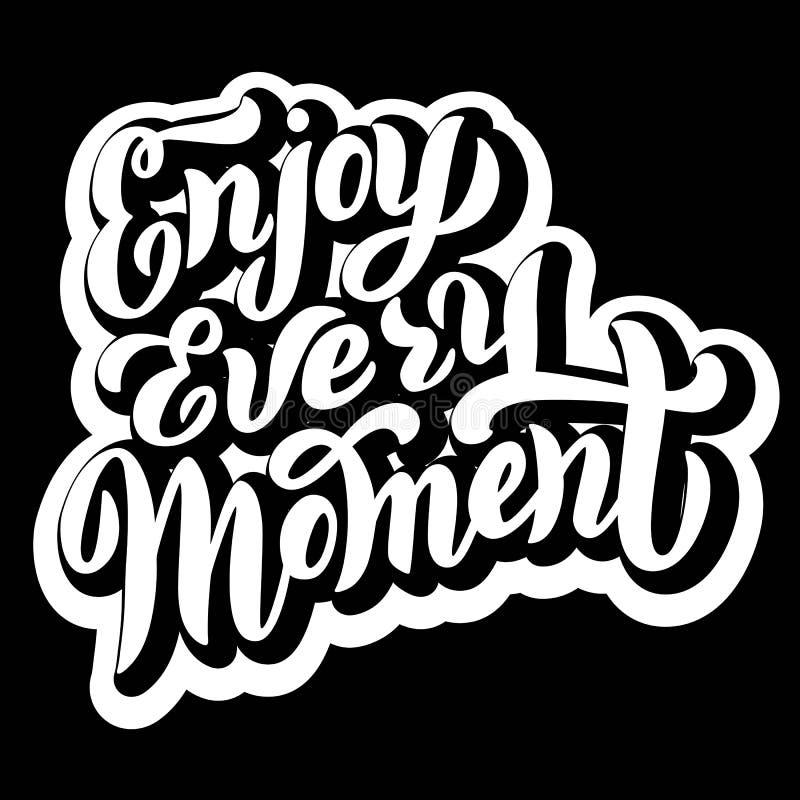 Απολαύστε σχεδίαση φράσεων κάθε στιγμή με εφέ σκιάς Κείμενο Trendy Εκτύπωση για μπλουζάκι, τσάντα, κάλυμμα Διάνυσμα ελεύθερη απεικόνιση δικαιώματος