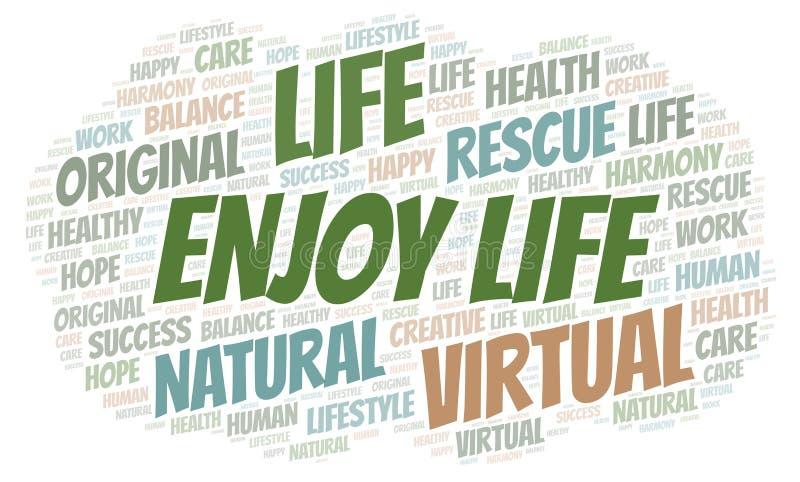Απολαύστε το σύννεφο λέξης ζωής απεικόνιση αποθεμάτων