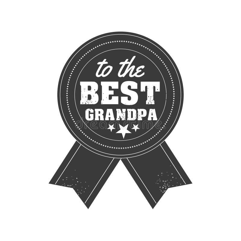 Απομονωμένα αποσπάσματα ημέρας παππούδων και γιαγιάδων στο άσπρο υπόβαθρο Στο καλύτερο grandpa Ετικέτα συγχαρητηρίων granddad, δι απεικόνιση αποθεμάτων