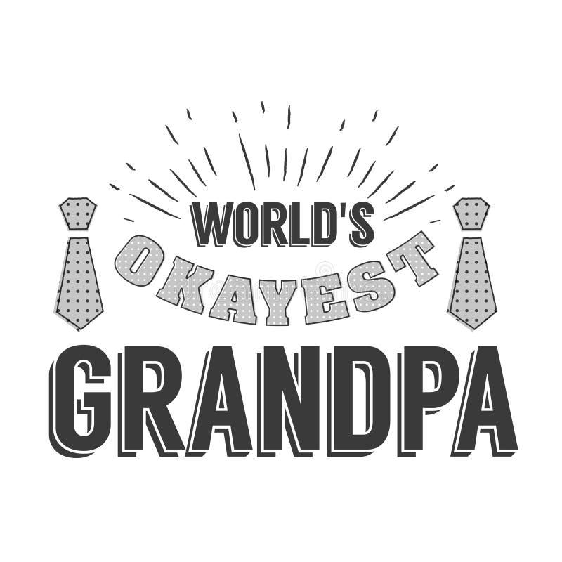 Απομονωμένα αποσπάσματα ημέρας παππούδων και γιαγιάδων στο άσπρο υπόβαθρο Παγκόσμιο s πιό okayest grandpa Ετικέτα συγχαρητηρίων g απεικόνιση αποθεμάτων