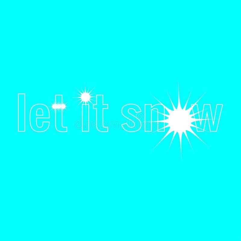 Ας χιονίσει καλλιτεχνικά γράμματα για τα Καλά Χριστούγεννα και την κάρτα διακοπών του Happy New Year Διανυσματική καλλιγραφία σε  ελεύθερη απεικόνιση δικαιώματος