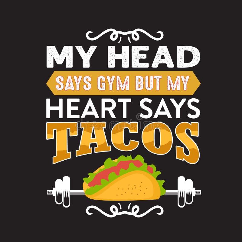 Αστεία απόσπασμα και ρητό Taco καλά για τη συλλογή τυπωμένων υλών σας διανυσματική απεικόνιση