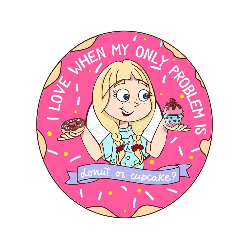 Αστεία εμπνευσμένη διανυσματική απεικόνιση με το κορίτσι, doughnut και cupcake στο ύφος κινούμενων σχεδίων Αγαπώ πότε το μόνο πρό ελεύθερη απεικόνιση δικαιώματος