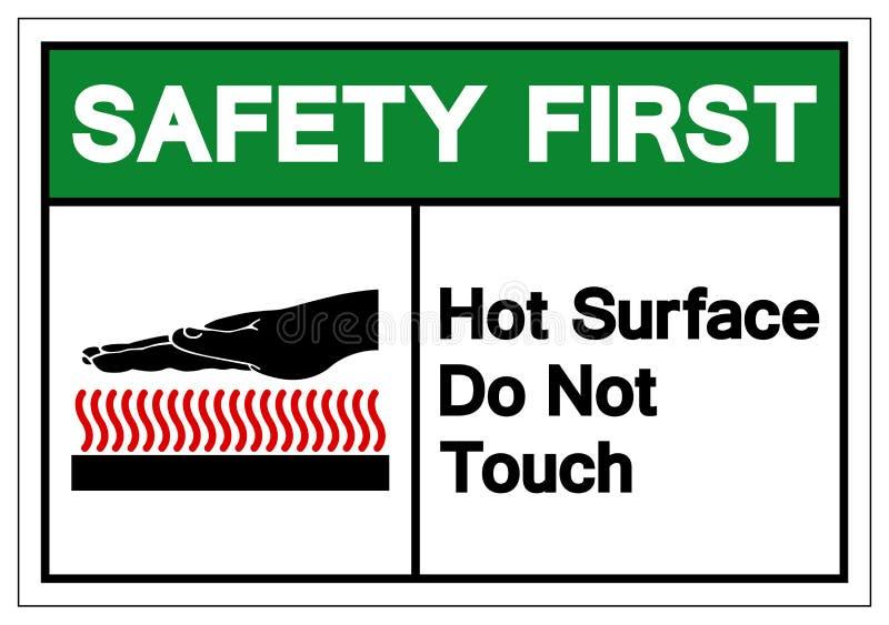 Ασφάλειας το πρώτο σημάδι Hot Surface Do Not Touch συμβόλων, διανυσματική απεικόνιση, απομονώνει στην άσπρη ετικέτα υποβάθρου EPS διανυσματική απεικόνιση