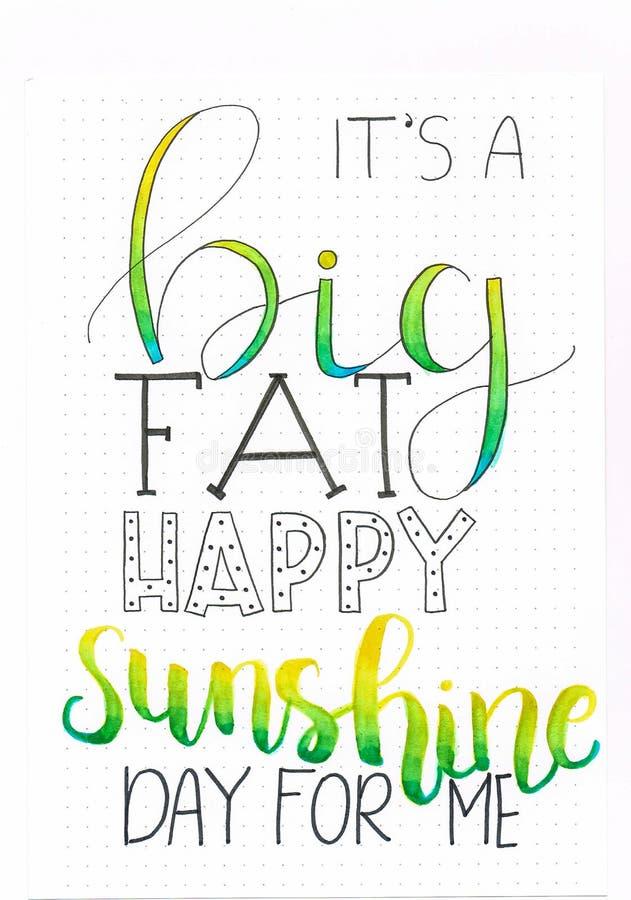 ` Αυτό ` s ένας μεγάλος, ένα λίπος, ευτυχής ημέρα ηλιοφάνειας για με σχέδιο εγγραφής χεριών ` πράσινος, κίτρινος και μαύρος με τι διανυσματική απεικόνιση