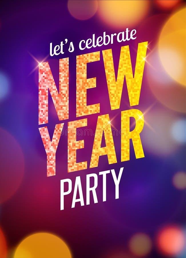 Αφήνει να γιορτάσει το νέο πρότυπο ιπτάμενων σχεδίου κομμάτων έτους με το πολύχρωμο υπόβαθρο φω'των bokeh Εορταστική αφίσα Χριστο διανυσματική απεικόνιση