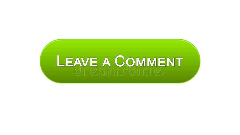 Αφήστε σε ένα κουμπί διεπαφών Ιστού σχολίου το πράσινο χρώμα, ο πελάτης ανατροφοδοτεί, ερωτηματολόγιο απεικόνιση αποθεμάτων