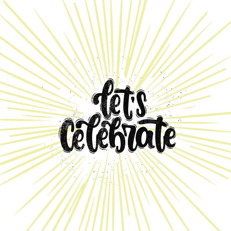 Αφήστε ` s να γιορτάσει την εγγραφή διανυσματική απεικόνιση