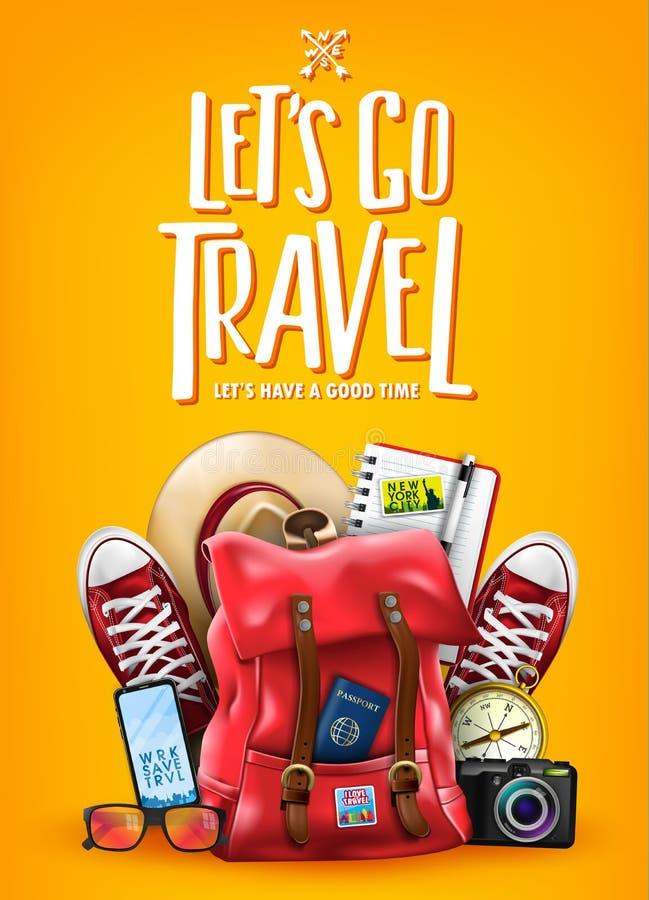 Αφήστε ` s να πάει ταξίδι περάστε καλά τη γράφοντας αφίσα προώθησης με τα τρισδιάστατα ρεαλιστικά στοιχεία όπως το σακίδιο πλάτης απεικόνιση αποθεμάτων