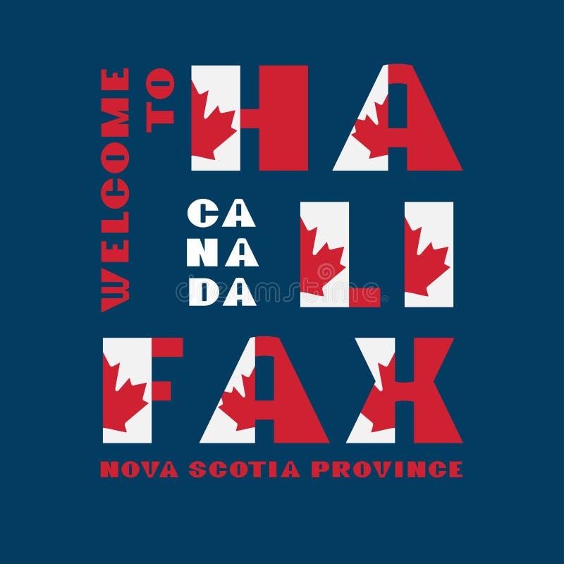 Αφίσα κινήτρου ύφους σημαιών του Καναδά με το κείμενο ευπρόσδεκτο Χάλιφαξ, Νέα Σκοτία Σύγχρονη τυπογραφία για την εταιρική ταξιδι ελεύθερη απεικόνιση δικαιώματος