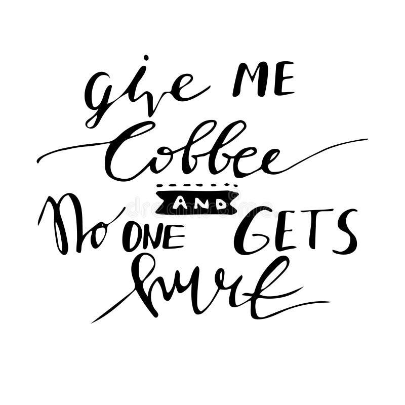 Αφίσα με το hand-drawn σύνθημα καφέ διανυσματική απεικόνιση