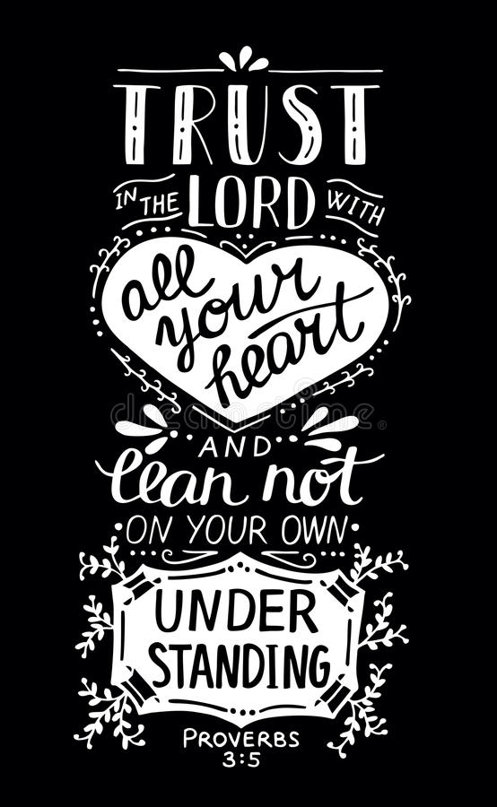 Βιβλική γράφοντας εμπιστοσύνη χεριών στο Λόρδο με την καρδιά σας απεικόνιση αποθεμάτων