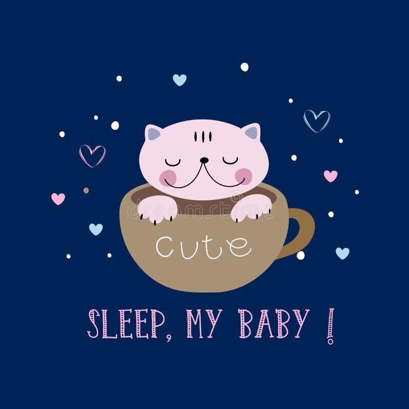 Γάτα σε έναν χαριτωμένο ύπνο ύφους σε μια κούπα Ύπνος, το μωρό μου o r απεικόνιση αποθεμάτων