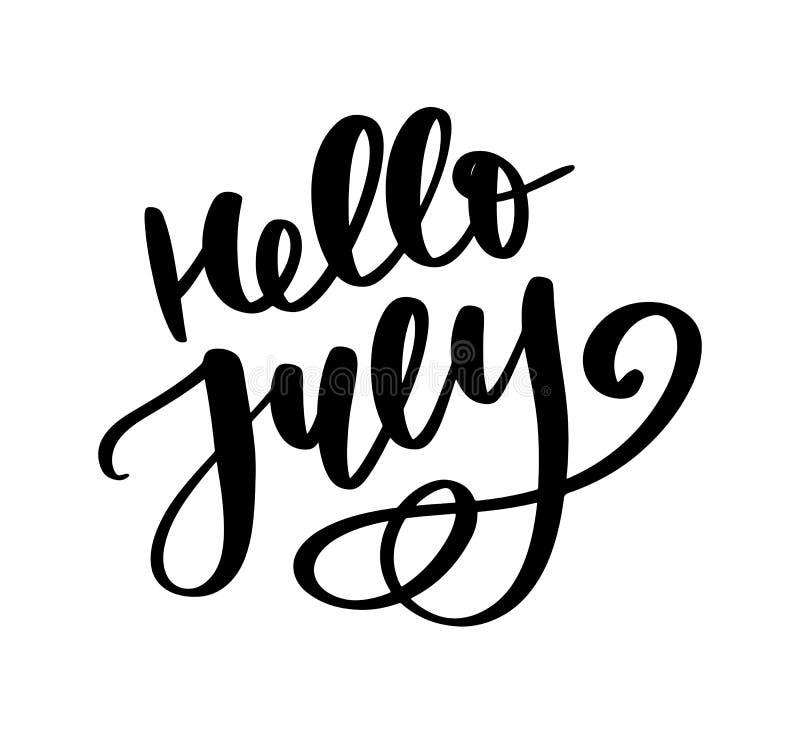 Γειά σου γράφοντας τυπωμένη ύλη Ιουλίου Θερινή minimalistic απεικόνιση Απομονωμένη καλλιγραφία στο άσπρο υπόβαθρο διανυσματική απεικόνιση