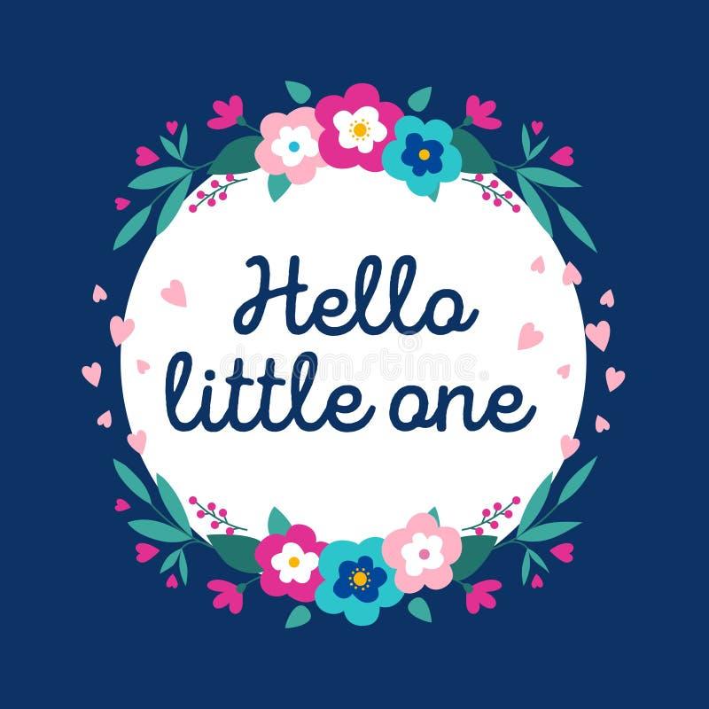 Γειά σου μικρός εμπνευσμένη κάρτα με τα λουλούδια Καθιερώνουσα τη μόδα floral κάρτα στο επίπεδο ύφος για το ντους μωρών, ευχετήρι ελεύθερη απεικόνιση δικαιώματος