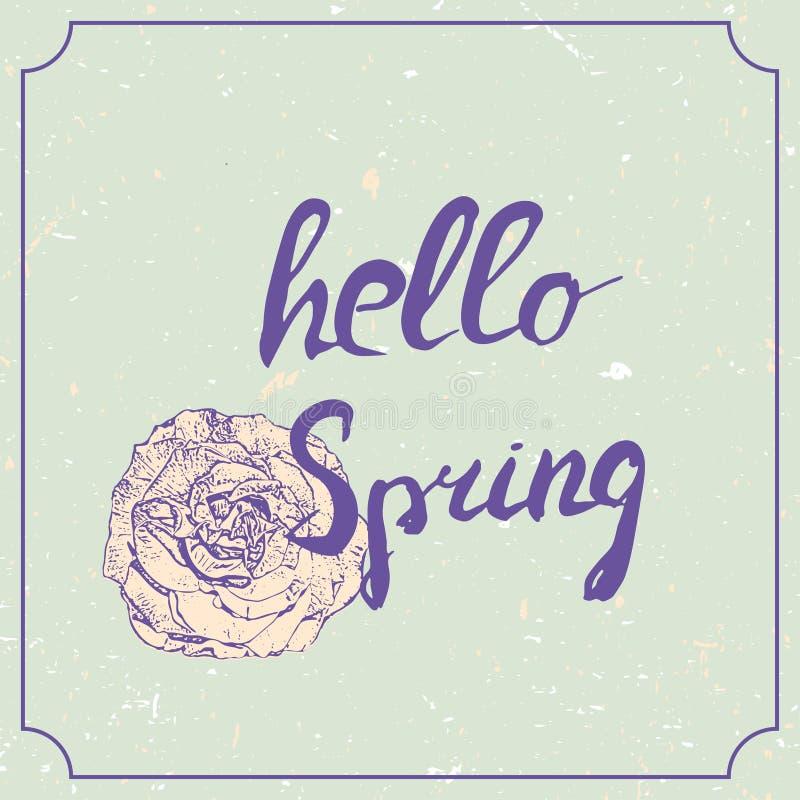 Γειά σου συρμένη χέρι εγγραφή άνοιξη με το ροδαλό λουλούδι Εκλεκτής ποιότητας πρότυπο σχεδίου γάμου grunge, floral έργο τέχνης δι απεικόνιση αποθεμάτων