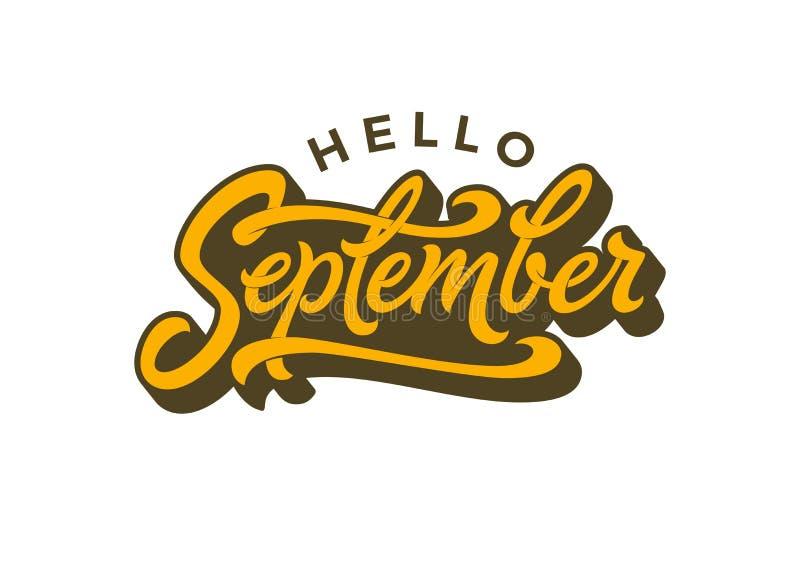 Γειά σου τυπογραφία Σεπτεμβρίου σε ένα απομονωμένο λευκό υπόβαθρο Καλλιγραφία βουρτσών για το έμβλημα, αφίσα, ευχετήρια κάρτα διά ελεύθερη απεικόνιση δικαιώματος