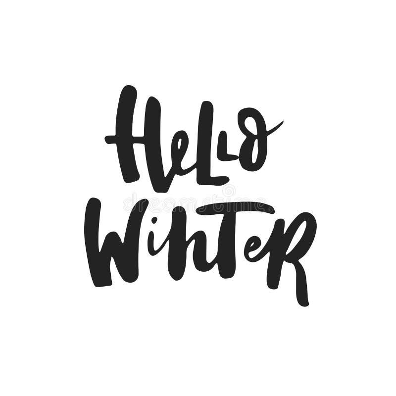 Γειά σου χειμώνας - συρμένο χέρι απόσπασμα εγγραφής χειμώνα και Χριστουγέννων Χαριτωμένη νέα φράση έτους επίσης corel σύρετε το δ διανυσματική απεικόνιση