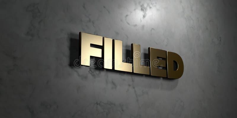 Γεμισμένος - το χρυσό σημάδι τοποθέτησε στο στιλπνό μαρμάρινο τοίχο - τρισδιάστατο δικαίωμα ελεύθερη απεικόνιση αποθεμάτων ελεύθερη απεικόνιση δικαιώματος