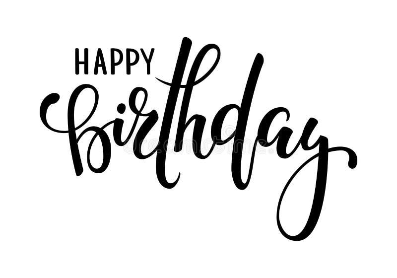 γενέθλια ευτυχή Συρμένη χέρι εγγραφή μανδρών καλλιγραφίας και βουρτσών σχέδιο για τη ευχετήρια κάρτα διακοπών και την πρόσκληση τ απεικόνιση αποθεμάτων