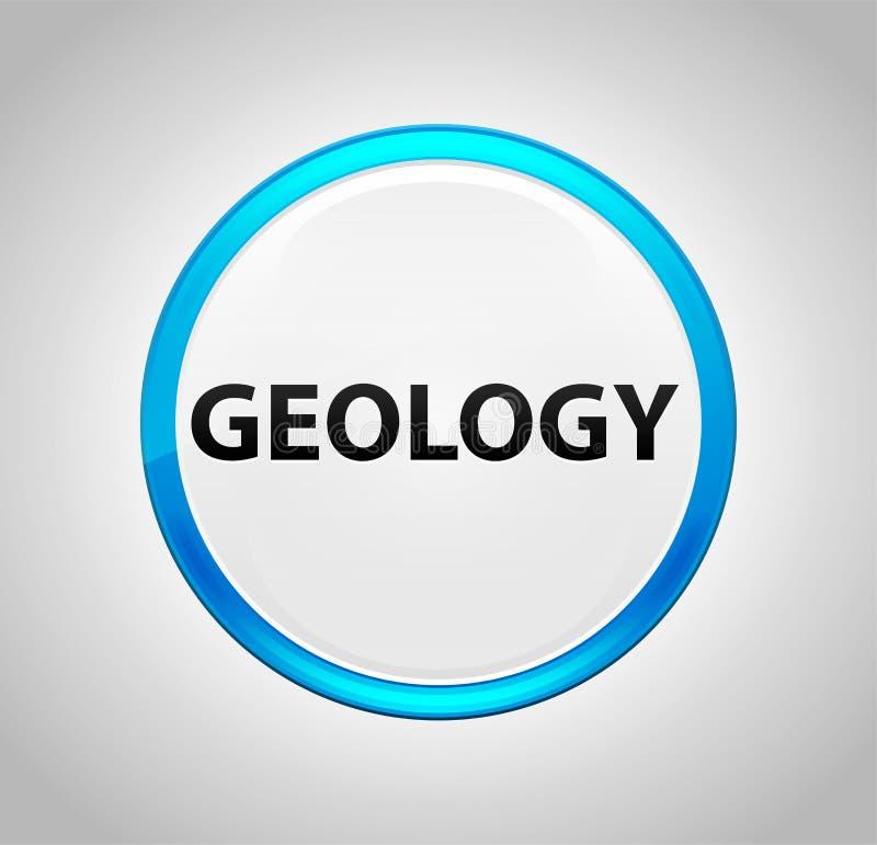 Γεωλογία γύρω από το μπλε κουμπί ώθησης απεικόνιση αποθεμάτων