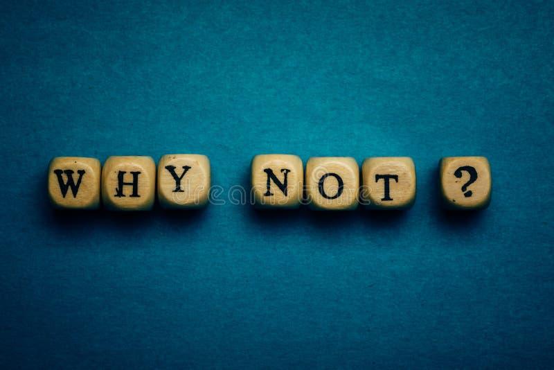 Γιατί όχι έννοια ερώτησης, κινήτρου και έμπνευσης στοκ φωτογραφίες