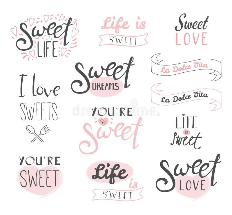 Γλυκά, τυπογραφία ζωής και αγάπης διανυσματική απεικόνιση