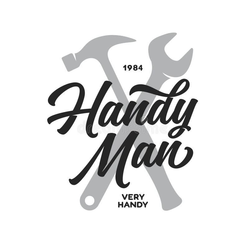 Γράφοντας έμβλημα Handyman Σχετικό με την ξυλουργική σχέδιο μπλουζών Διανυσματική εκλεκτής ποιότητας απεικόνιση απεικόνιση αποθεμάτων