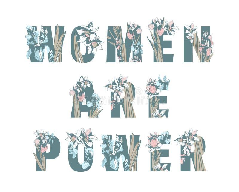Γράφοντας τη φεμινιστική μπλούζα αδελφότητας τυπώστε τις ΓΥΝΑΙΚΕΣ ΕΙΝΑΙ συρμένα floral λουλούδια άνοιξη σχεδίων δύναμης κοριτσιών ελεύθερη απεικόνιση δικαιώματος