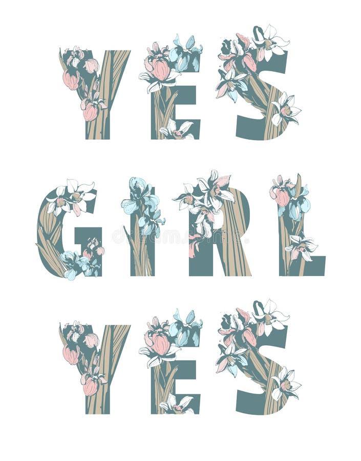 Γράφοντας το φεμινιστικό συρμένο χέρι floral σχέδιο δύναμης γυναικών κοριτσιών ΚΟΡΙΤΣΙΩΝ τυπωμένων υλών μπλουζών αδελφότητας ΝΑΙ  απεικόνιση αποθεμάτων