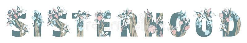 Γράφοντας το φεμινιστικό συρμένο χέρι floral σχέδιο δύναμης γυναικών κοριτσιών τυπωμένων υλών μπλουζών αδελφότητας αναπηδήστε τα  απεικόνιση αποθεμάτων
