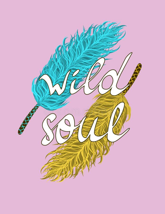 Γραπτή η χέρι έμπνευση αναφέρει την άγρια ψυχή, εμπνευσμένη αφίσα με συρμένα τα χέρι μπλε και κίτρινα φτερά, σημάδι κομματιού καρ ελεύθερη απεικόνιση δικαιώματος