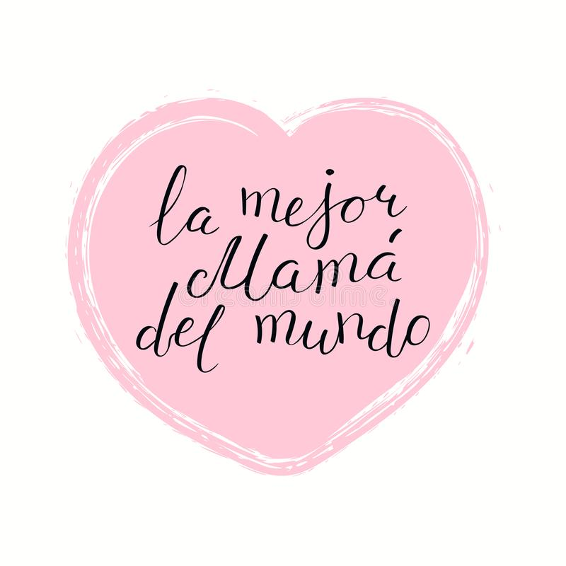 Γραπτό χέρι καλύτερο Mom στο παγκόσμιο απόσπασμα στα ισπανικά ελεύθερη απεικόνιση δικαιώματος