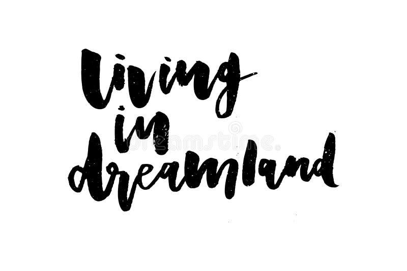 Γραφική διανυσματική καλλιγραφία εγγραφής μόδας τυπωμένων υλών φράσης Dreamland συνθήματος ελεύθερη απεικόνιση δικαιώματος