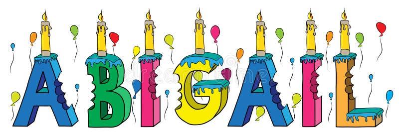 Δαγκωμένο ζωηρόχρωμο τρισδιάστατο γράφοντας κέικ γενεθλίων ονόματος της Abigail διανυσματική απεικόνιση